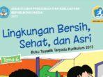 Kunci Jawaban Tema 6 Kelas 1 SD/MI Lingkungan Bersih Sehat dan Asri, Lengkap Semua Halaman