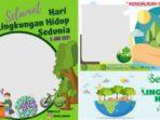 20 Link Twibbon Hari Lingkungan Hidup 2021, Bingkai Foto World Environment Day Twibbonize.com