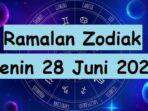 Ramalan zodiak Senin 28 Juni 2021