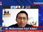 Dokter relawan COVID-19 Fajri Adda'I