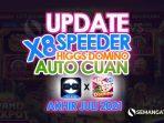Update X8 Speeder Hinggs Domino Terbaru