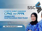 Contoh Surat Lamaran CPNS, PPPK Sumbar 2021
