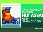 Cara membuat twibbon HUT ASEAN Ke-54