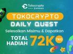 Dapatkan TKO Gratis Setiap Hari Dari Tokocrypto Dengan Total Hadiah Mencapai 72.000 Koin TKO
