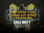 Kode Redeem (CODM) Call of Duty Mobile Hari Ini 3 Agustus 2021