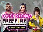 Kode Redeem FF 4 Agustus 2021 Terbaru Belum Digunakan