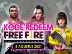 Kode Redeem FF 5 Agustus 2021 Masih Hangat Belum Digunakan