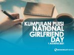 Puisi Romantis National Girlfriend Day