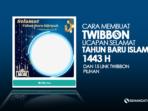 Kumpulan Twibbon Ucapan Selamat Tahun Baru Islam 1 Muharram 2021/1443 Hijriah, Frame Desain Terbaik di Twibbonize
