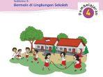 Kunci Jawaban Tema 2 Kelas 2 Halaman 140 141 142 143 145 146 147, Subtema 3: Bermain di Lingkungan Sekolah, Pembelajaran 4