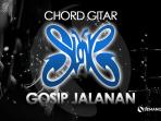 Chord Gosip Jalanan - Slank