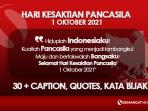 Quotes, Caption Twibbon Hari Kesaktian Pancasila 1 Oktober 2021