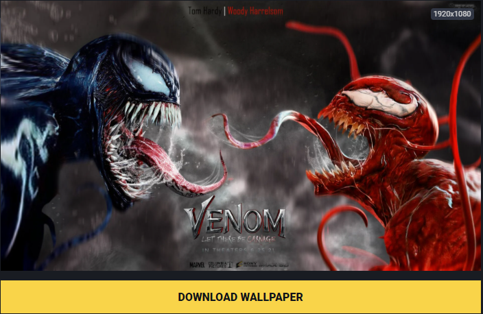 Download wallpaper Venom 2 Let Be There Carnage