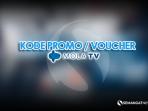 Kode Promo mola tv grratis