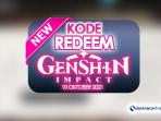 Kode Redeem Gegnshin Impact 10 Oktober