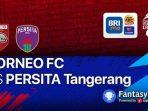 SEDANG BERLANGSUNG Live Streaming Borneo FC Vs Persita Tangerang di Vidio.com, Nonton BRI Liga 1 2021di HP